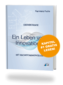 Ein Leben voller Innovationen - Die Ideenbiografie von Karl-Heinz Fuchs